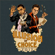 Obama / Romney - Illusion of Choice T-Shirt